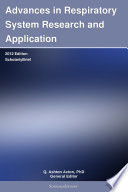 Advances in Respiratory System Research and Application  2012 Edition