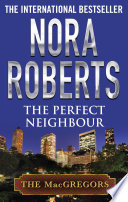 The Perfect Neighbour