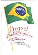 Brazil  Land of Surprises