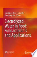 Electrolyzed Water in Food  Fundamentals and Applications Book