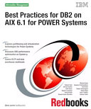 Best Practices for DB2 on AIX 6 1 for POWER Systems