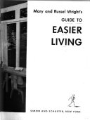 Mary and Russel Wright s Guide to Easier Living