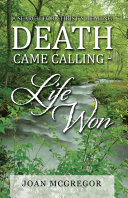 Death Came Calling - Life Won