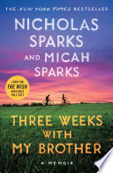 Read Online Three Weeks with My Brother For Free