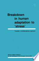 Breakdown in Human Adaptation to 'Stress'