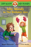 Judy Moody and Friends  Mrs  Moody in the Birthday Jinx Book