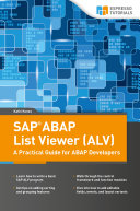 SAP ABAP List Viewer  ALV    A Practical Guide for ABAP Developers