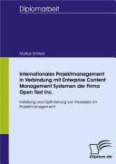 Internationales Projektmanagement in Verbindung mit Enterprise Content Management Systemen der Firma Open Text Inc.