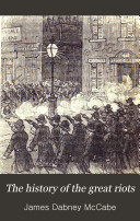 The History of the Great Riots