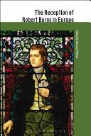 The Reception of Robert Burns in Europe