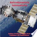 Astrodynamics Innovations Book