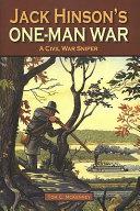 Jack Hinson S One Man War PDF
