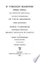 P. Virgilii Maronis Opera omnia