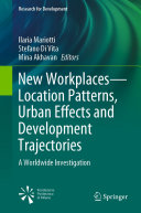 New Workplaces    Location Patterns  Urban Effects and Development Trajectories