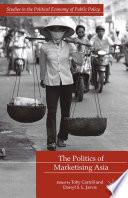 The Politics of Marketising Asia