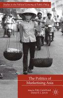 The Politics of Marketising Asia Pdf/ePub eBook