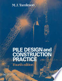 Pile Design And Construction Practice  Fourth Edition