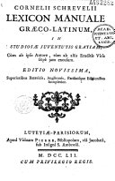 Cornelii Schrevelii Lexicon manuale graeco-latinum,...