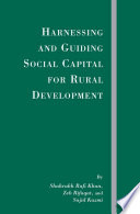 Harnessing and Guiding Social Capital for Rural Development