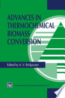 Advances In Thermochemical Biomass Conversion Book PDF