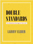 Double Standards: The Selective Outrage of the Left Pdf/ePub eBook