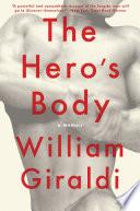 The Hero s Body  A Memoir