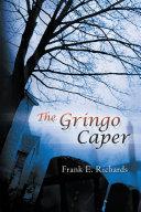 The Gringo Caper