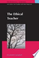 The Ethical Teacher