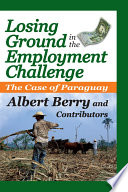 Losing Ground in the Employment Challenge