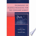 Technology Of Plastics Packaging For The Consumer Market Book PDF