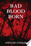 Bad Blood Born Book PDF