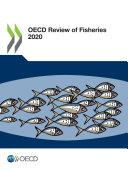 OECD Review of Fisheries 2020 Pdf/ePub eBook