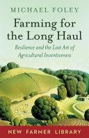 Farming for the Long Haul