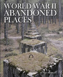 World War II Abandoned Places
