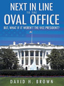 Next in Line to the Oval Office