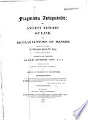 Fragmenta antiquitatis : or, Ancient tenures of land, and jocular customs of manors