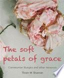 Soft Petals of Grace