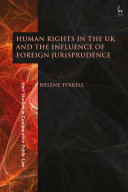 Human Rights in the UK and the Influence of Foreign Jurisprudence Pdf/ePub eBook