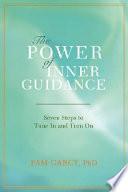 The Power of Inner Guidance