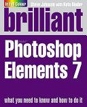Brilliant Photoshop Elements 7