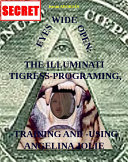 Eyes Wide Open: The Illuminati Tigress-Programing, -Training and -Using Angelina Jolie (Second Edition)