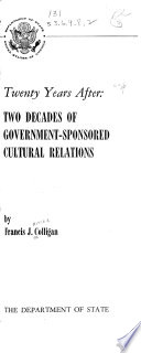 Twenty Years After  Two Decades of Government sponsored Cultural Relations