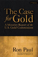 The Case for Gold  Second Edition