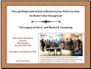 The Last Rosenwald School of Burke County  North Carolina  An Historic Gem Recognized