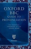 Oxford BBC Guide to Pronunciation