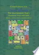 Derek Walcott  The Journeyman Years  Volume 1  Culture  Society  Literature  and Art