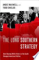 The Long Southern Strategy Book PDF