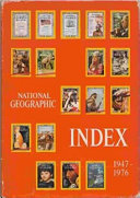 National Geographic Index  1947 1976 Inclusive