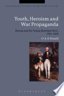 Youth  Heroism and War Propaganda