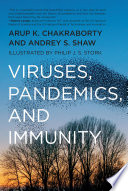 Viruses, Pandemics, and Immunity
